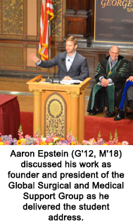 Aaron Epstein (G'12, M'18) discussed his work as founder and president of the Global Surgical and Medical Support Group as he delivered the student address.