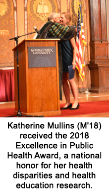 Katherine Mullins (M'18) received the 2018 Excellence in Public Health Award, a national honor for her health disparities and health education research.