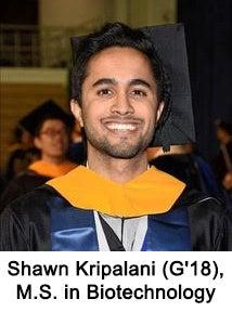 Shawn Kripalani (G'18), M.S. in Biotechnology